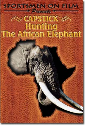 Capstick Hunting The African Elephant